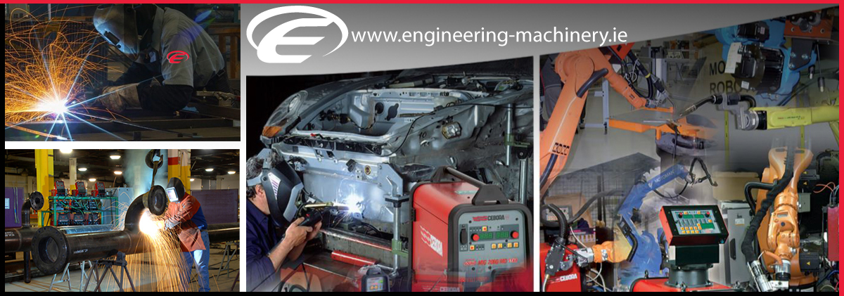 Engineering Machinery sell the latest technology Welding plant and equipment in Ireland -MMS Welding , Modern Machinery - Cebora - esab we at